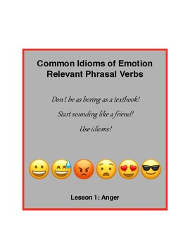 Idioms of Emotion - Lesson 1: Frustration and Anger