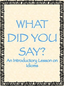 Idioms-Literal and Figurative Meaning