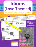 Valentine's Day Idioms Study Guide with QR Codes