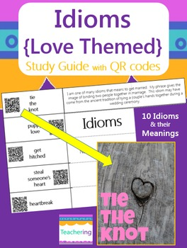 Love Idioms Study Guide with QR Codes {Valentine's Day}