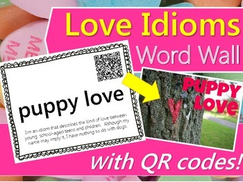 Love Idioms Word Wall {with QR Codes & Definitions}