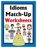 Idioms Match-Up: Cut and Paste Worksheets
