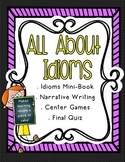 All About Idioms - Literacy Center Ideas for Language and Writing