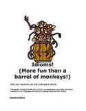 Idioms - More Fun than a Barrel of Monkeys!