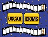 Idioms:  Oscar Idiom Game