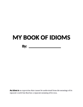 Idioms Practice in Book Form - Great practice for AIR & MAP Assessments