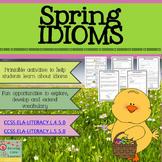 Idioms: Spring Edition
