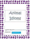 Idioms Task Cards: Animal Themed