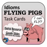 Idioms Task Cards Digital Resource
