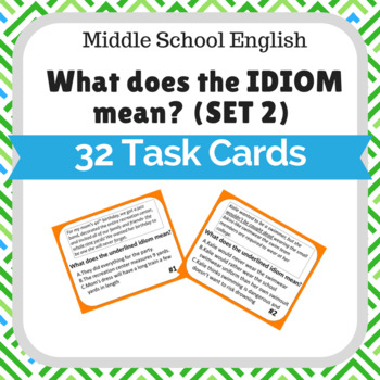 Idioms Task Cards Middle School English