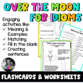 ESL Idioms- Flashcards, Worksheets & Activities