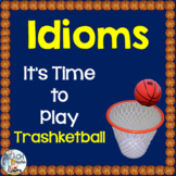 Idioms Trashketball Review Game