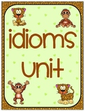 Idioms Unit- Correlates with the Common Core Curriculum
