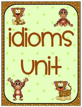 Idioms Unit- Correlates with the Common Core Curriculum