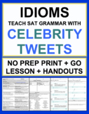 Idioms Worksheets Lists and Lesson Plan with Celebrity Tweets NO PREP