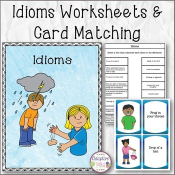 Idioms Worksheets and Matching Task Cards
