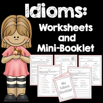 Idioms Worksheets and Booklet