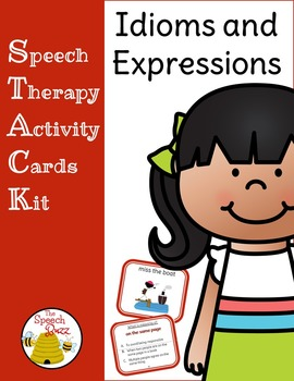 Idioms and Expressions: Picture and Task Cards (STACK)