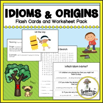 Idioms and Origins : Flash Cards and Worksheets