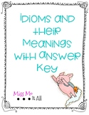 Idioms and their Meaning with an Answer Key
