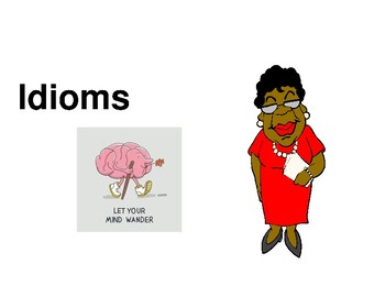 Idioms by Scottie