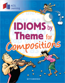 Idioms by Theme for Compositions