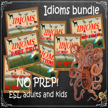 Idioms collection bundle ESL, EFL, ELL adult and kid conversation