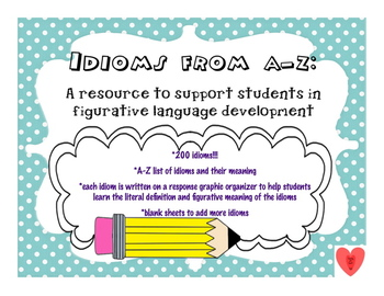 Idioms from A-Z: support figurative language