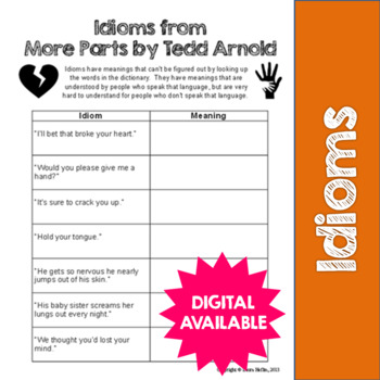 Idioms from More Parts by Tedd Arnold- Common Core ELA L.5