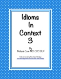Idioms in Context 3