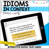 Idioms in Context BOOM Cards™