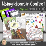 Idioms in Context, Set 1, Interactive Notebook and Creative Writing Projects
