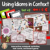 Idioms in Context, Set 2, Interactive Notebook and Creative Writing Projects