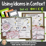 Idioms in Context, Set 3, Interactive Notebook and Creative Writing Projects