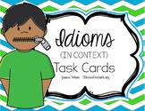 Idioms in Context Task Cards Set