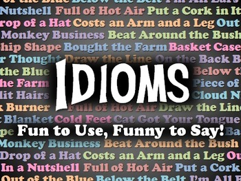 Idioms PowerPoint: Tickle Your Funny Bone!