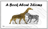 Idioms mini-book 2nd grade animal themed