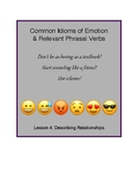 Idioms of Emotion - Lesson 4: Describing Relationships