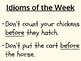 Idioms of the Week Bulletin Board Signs Flip Chart