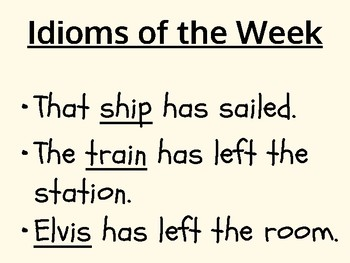 Idioms of the Week Bulletin Board Signs Flip Chart