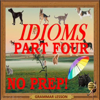 Idioms part four ESL, EFL, ELL adult  ppt conversation lessons