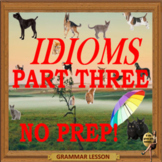 Idioms part three ESL, EFL, ELL adult and kids conversation lessons