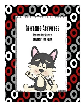 Iditarod Activity Pack {Aligned to 2nd grade Common Core}