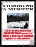 Iditarod - Choosing a Musher (Research, Alaskan Sled Dog Race)