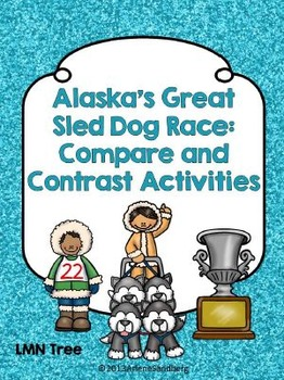 Alaska's Last Great Sled Dog Race: Compare and Contrast Ac