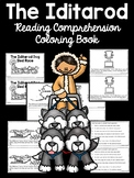 Iditarod Dog Sled Race Reading Comprehension Informational Coloring Book
