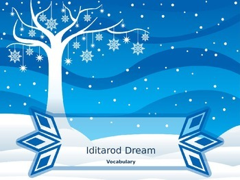 """Iditarod Dream"" Vocabulary"