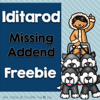 Iditarod Missing Addend Freebie