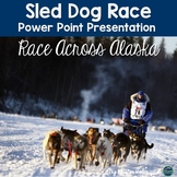 Sled Dog Race (Alaska) Power Point