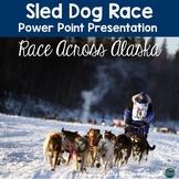 Sled Dog Race (Alaska) Slide Show | PowerPoint and Google Slides